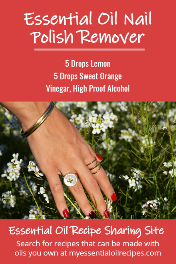 Infographic - Recipe for Nail Polish Remover with Lemon and Orange Essential Oils