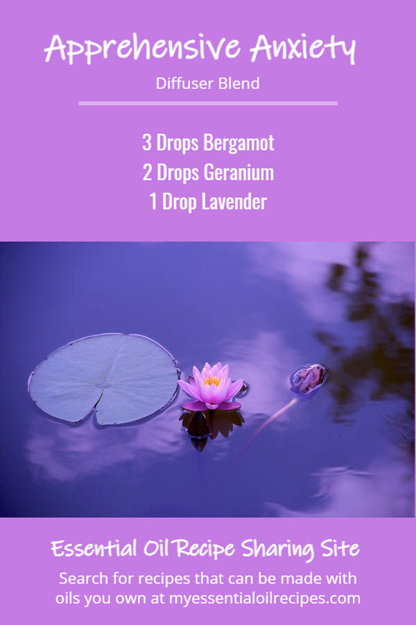 Infographic - Recipe for Apprehensive Anxiety Diffuser Blend with Bergamot, Geranium and Lavender Essential Oils