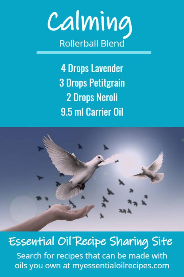 Infographic - Calming Essential Oil Recipe with Lavender, Petitgrain and Neroli Oils