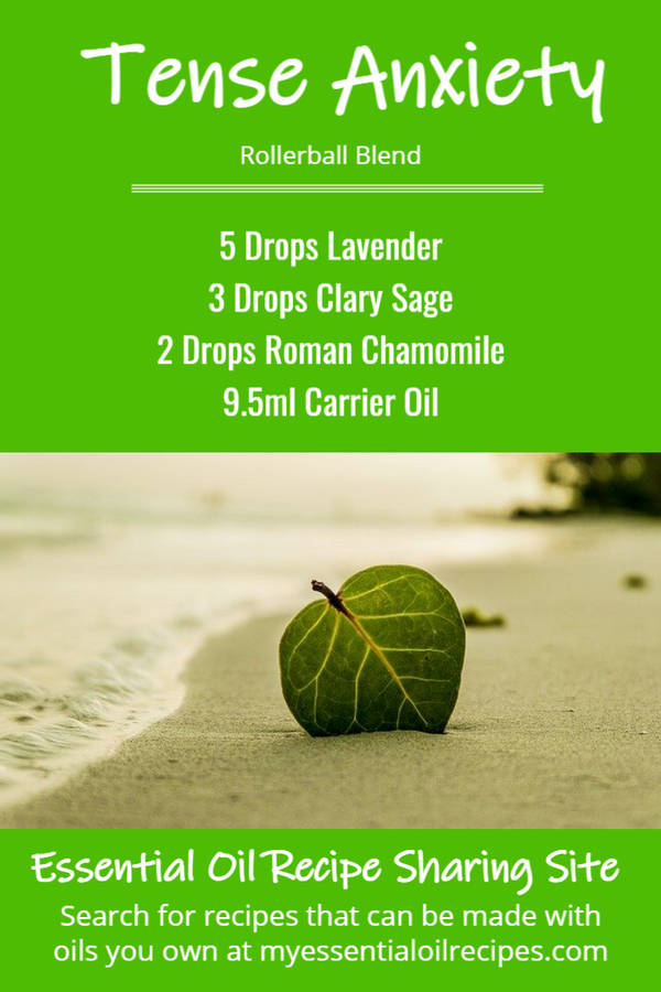 Infographic - Recipe for Tense Anxiety Rollerball with Lavender, Clary Sage and Roman Chamomile Essential Oils